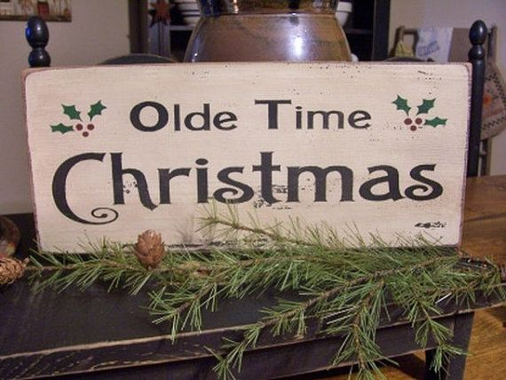 Primitive Olde Time Christmas Wood Sign by DaisyPatchPrimitives, $10.99