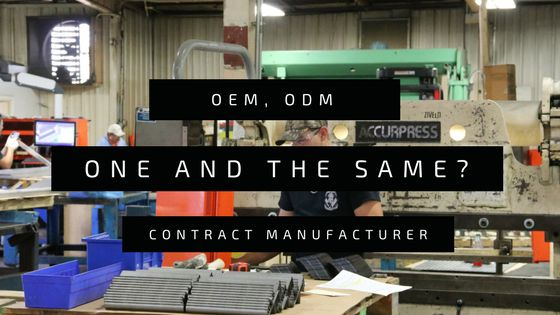 Clearing up confusion and defining OEM manufacturer, contract manufacturer and original design manufacturer and how Wiley Metal a metal fabricator is all three.