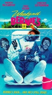Weekend At Bernie's 2 (1993). My all time favorite movie.