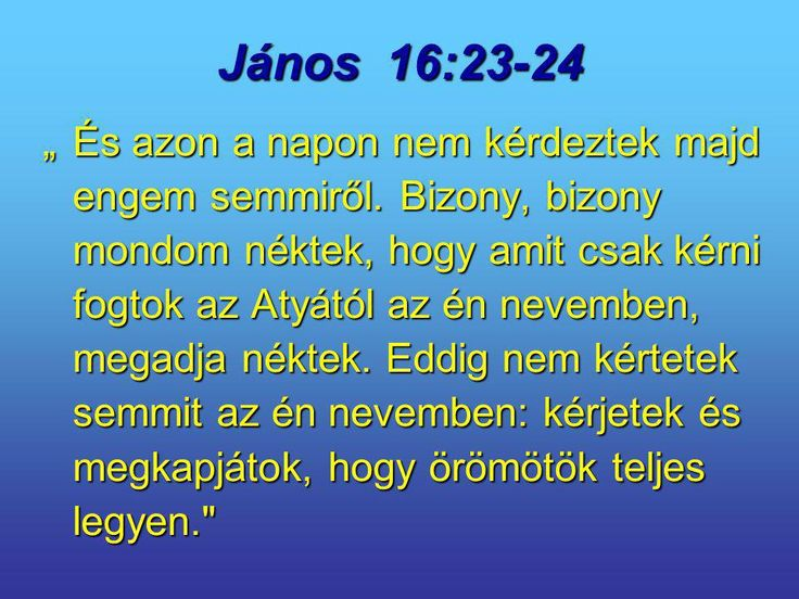 János+16:23-24.jpg (960×720)