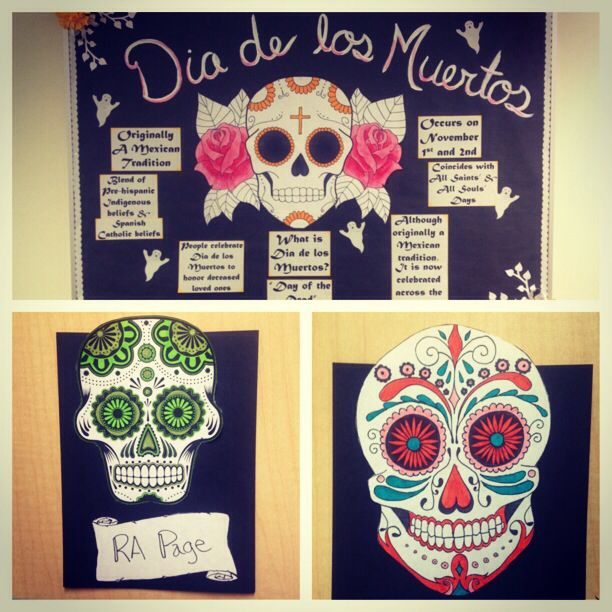 Dia de Los muertos bulletin board and door decs for RA life!
