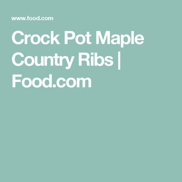 Crock Pot Maple Country Ribs | Food.com