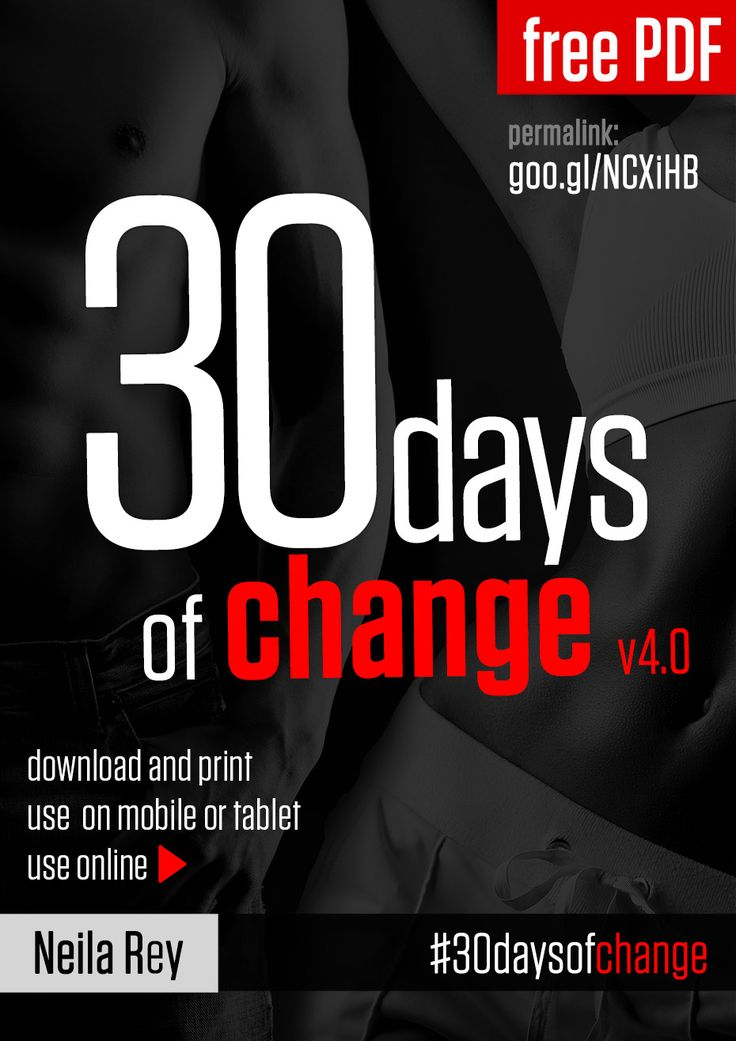 30 Day of Change....No equipment needed.  Seriously considering this for April!
