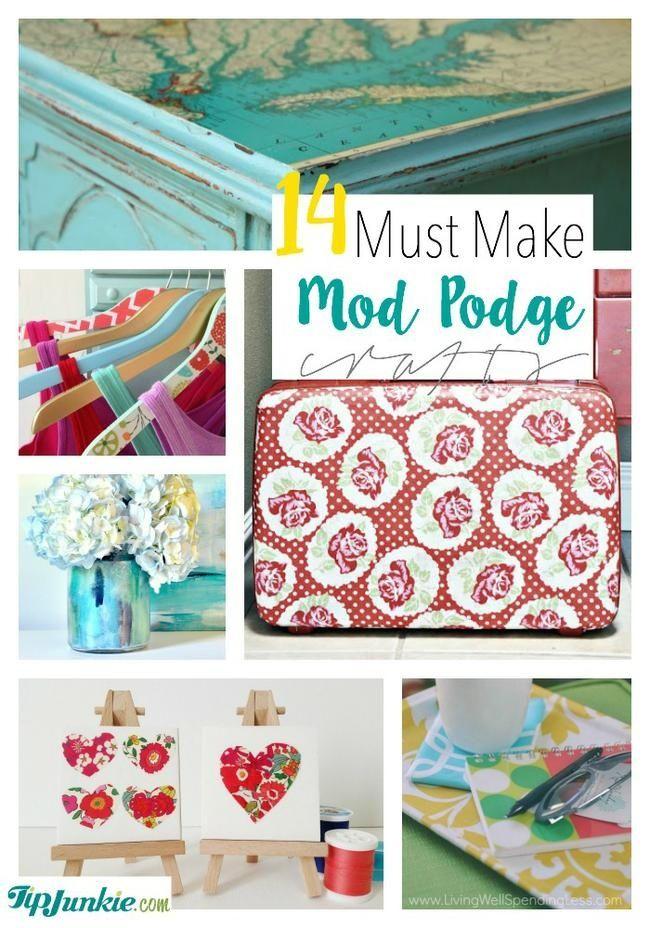 14 Must Make Mod Podge Crafts