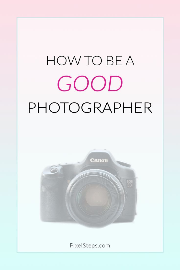 How to be a good photographer | Take better photos today!