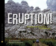 Check out TeachingBooks.net resources for Eruption!: Volcanoes and the Science of Saving Lives. Discussion guide with CCSS connections.