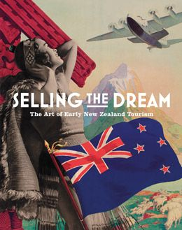 Selling the Dream, newly recieved in NZ History/Travel at 993z ALS - wonderful vintage travel posters promoting Rotorua! A treat.