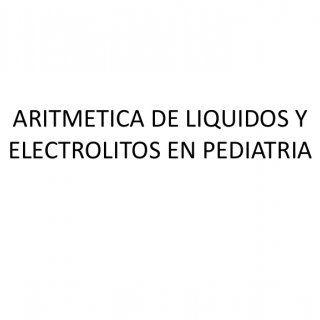 ARITMETICA DE LIQUIDOS Y ELECTROLITOS EN PEDIATRIA SUPERFICIE CORPORAL • Niños menores de 10 kg (1 año): (Peso x 4) + 9 100 • Mayores de 10 kg (> 1 a. http://slidehot.com/resources/aritmetica-de-liquidos-y-electrolitos-en-pediatria.37361/