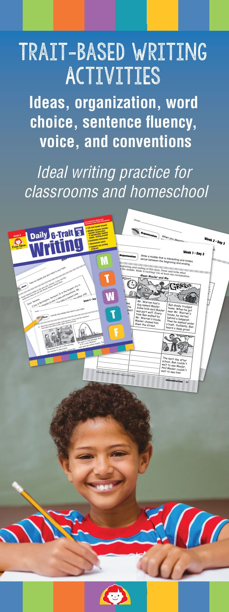 For grades 1–6, Evan-Moor's Daily 6-Trait Writing gives you fun and focused writing activities to help students become strong writers! 125 trait-based writing activities are easy to incorporate into your writing program.
