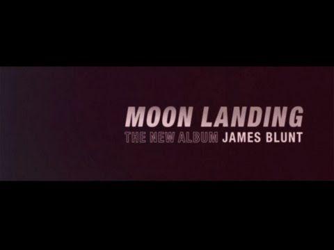 James Blunt - The New Album 'Moon Landing'