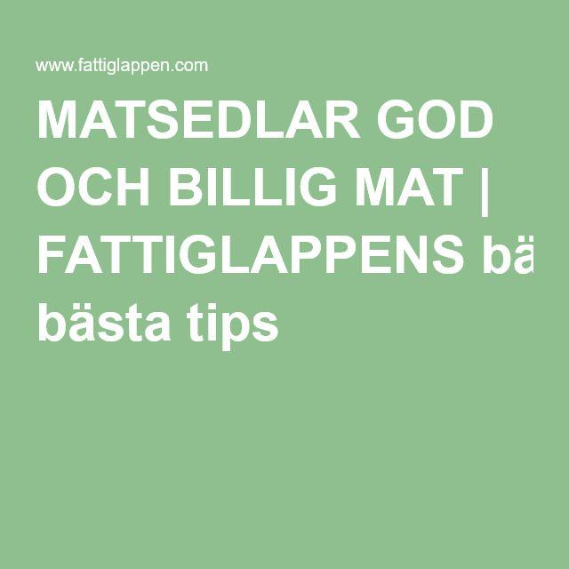 MATSEDLAR GOD OCH BILLIG MAT   FATTIGLAPPENS bästa tips