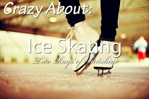 I've been ice skating two times. I have fell just one time!