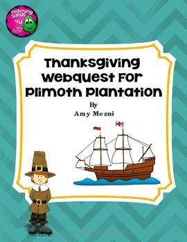 Thanksgiving Plimoth Plantation WebquestThis webquest coordinates with ...