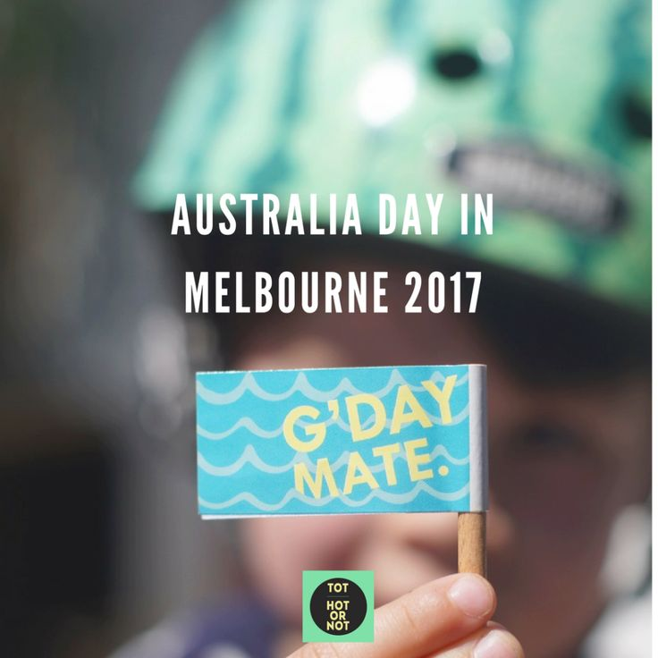 What's On - Australia Day 2017 http://tothotornot.com/2017/01/australia-day-2017/