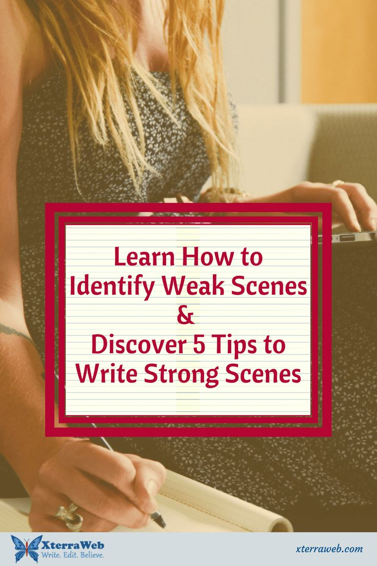 How to identify weak scenes in your fiction novel. Tips to write a strong scene in fiction writing. #amwriting #writingtip