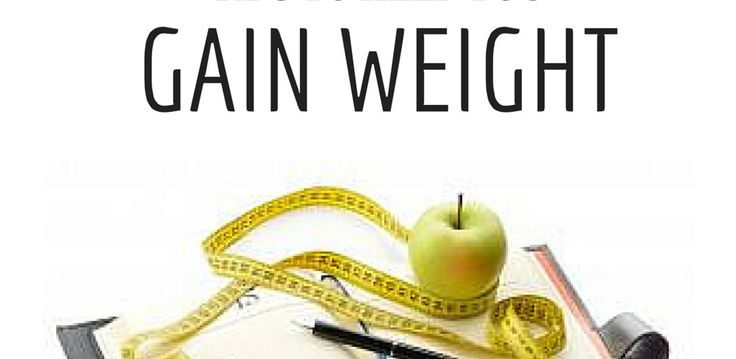 Tips to help you gain weight