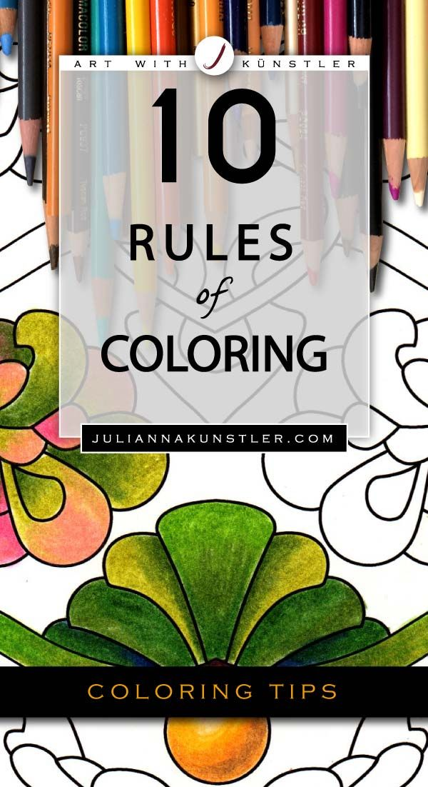 10 Rules Of Coloring Colored Pencil Tutorial Colored Pencil
