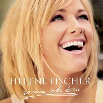 Helene Fischer - Ich will immer wieder... dieses Fieber spür'n Lyrics | Musixmatch