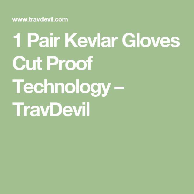 1 Pair Kevlar Gloves Cut Proof Technology – TravDevil