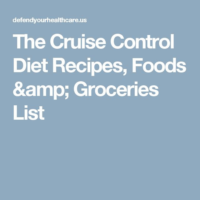 The Cruise Control Diet Recipes, Foods & Groceries List
