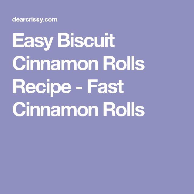 Easy Biscuit Cinnamon Rolls Recipe - Fast Cinnamon Rolls