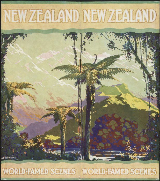 New Zealand Government Publicity Office :World-famed scenes New Zealand / L C Mitchell. Printed at Government Printing Office, Wellington, New Zealand. [ca 1929].