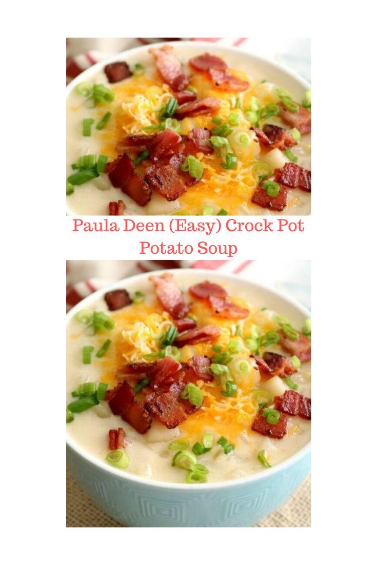 Best Paula Deen (Easy) Crock Pot Potato Soup   – Crockpot meals