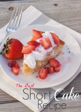 Grandma's Short cake.The Best Short Cake Recipe from Unexpected Elegance