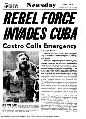 April 17, 1961 - The Bay of Pigs invasion of Cuba is repulsed by Cuban forces in an attempt by Cuban exiles under the direction of the United States government to overthrow the regime of Fidel Castro.