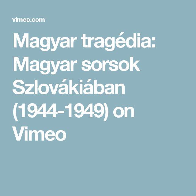 Magyar tragédia: Magyar sorsok Szlovákiában (1944-1949) on Vimeo