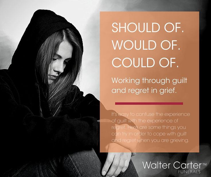 BLOG POST: Of all the feelings that may accompany the experience of grief, few are more difficult to understand than the feelings of guilt and regret. Here are some things you can try in order to cope with guilt and regret