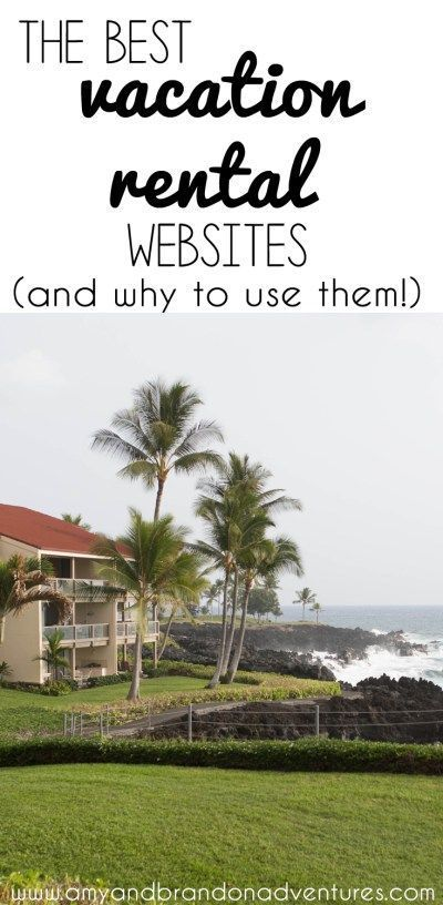 The best vacation rentals websites, and why to use them! Find out what to use for renting your dream vacation home, and why it's the best lodging option that we've found!