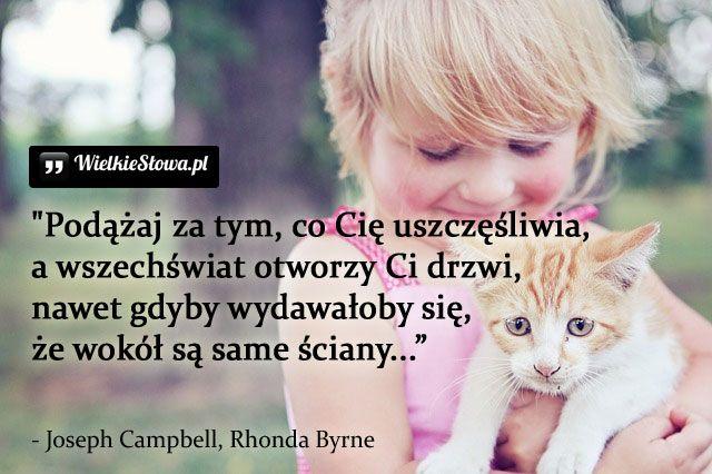 Podążaj za tym, co Cię uszczęśliwia... #Byrne-Rhonda,  #Szczęście