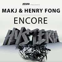 MAKJ & Henry Fong – Encore