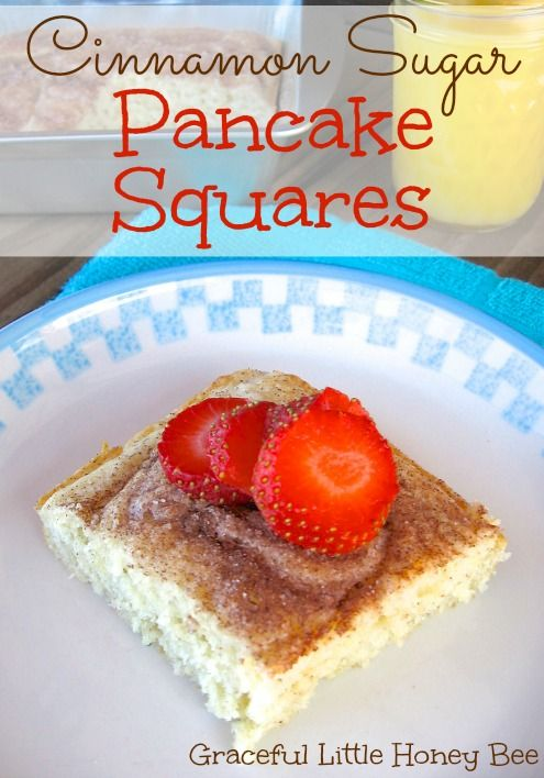 Make these Cinnamon Sugar Pancake Squares when you don't have time to stand over the stove!