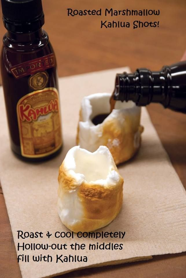 Roasted Kahlua Marshmallow Shots....Great adult camping treat without even going camping...Yum!