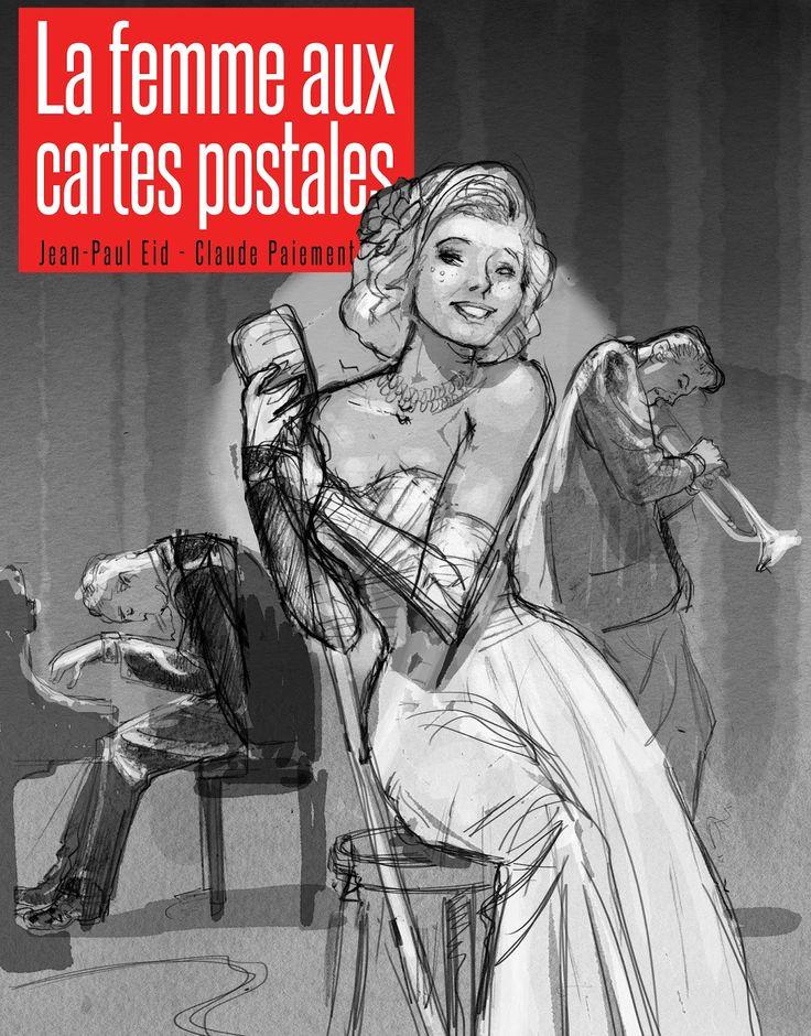 """La femme aux cartes postales - Claude Paiement -- """"1957: Rose quitte Gaspésie en laissant une lettre sur son oreiller. Elle n'a qu'un rêve en tête: briller sur les scènes des prestigieux cabarets. À cette époque, Montréal est un haut lieu de la vie nocturne. Mais l'arrivée du rock'n'roll va sonner le glas de cet âge d'or. 2002. En Gaspésie, un étranger vient d'acquérir une maison abandonnée; photos aux murs, vieux piano désaccordé & au fond d'un garde robe, un terrible secret de famille."""""""