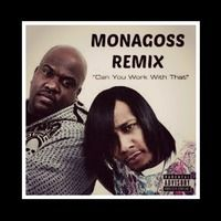 The Fixxers- Can You Werk Wit Dat (Monagoss Remix) by Monagoss on SoundCloud