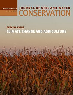 """Journal of Soil and Water Conservation """"Climate Change and Agriculture""""online at http://www.jswconline.org/content/69/6.toc"""