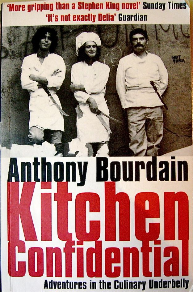 Kitchen Confidential by Anthony Bourdain   14 Books Every Food Lover Should Read