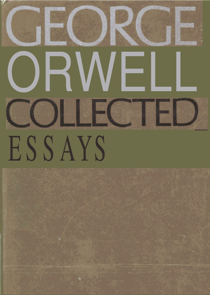 A collection of essays by george orwell amazon | Research paper ...
