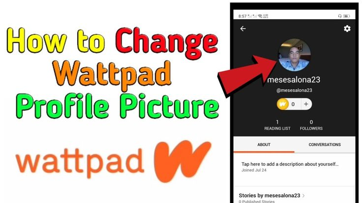 How To Change Wattpad Profile Picture Profile Picture Wattpad Profile