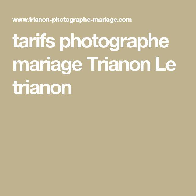 tarifs photographe mariage Trianon Le trianon