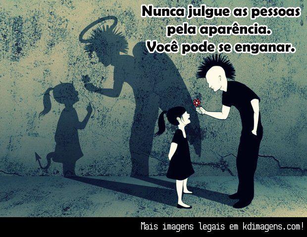 Não julgar...