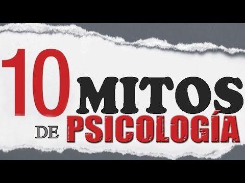 10 mitos más populares de psicología - YouTube