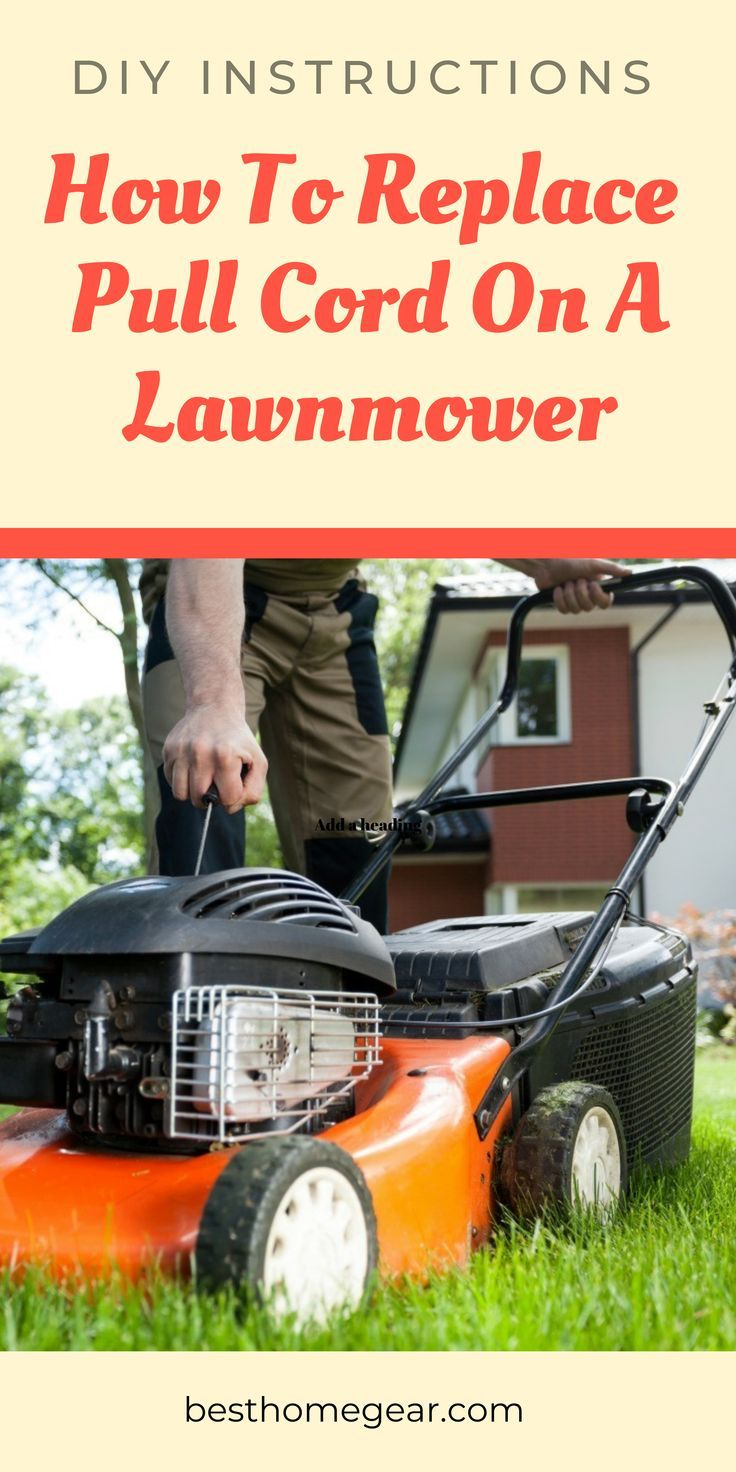 How To Replace Pull Cord On A Lawn Mower With Images Lawn Mower Mower Luxury Garden Furniture
