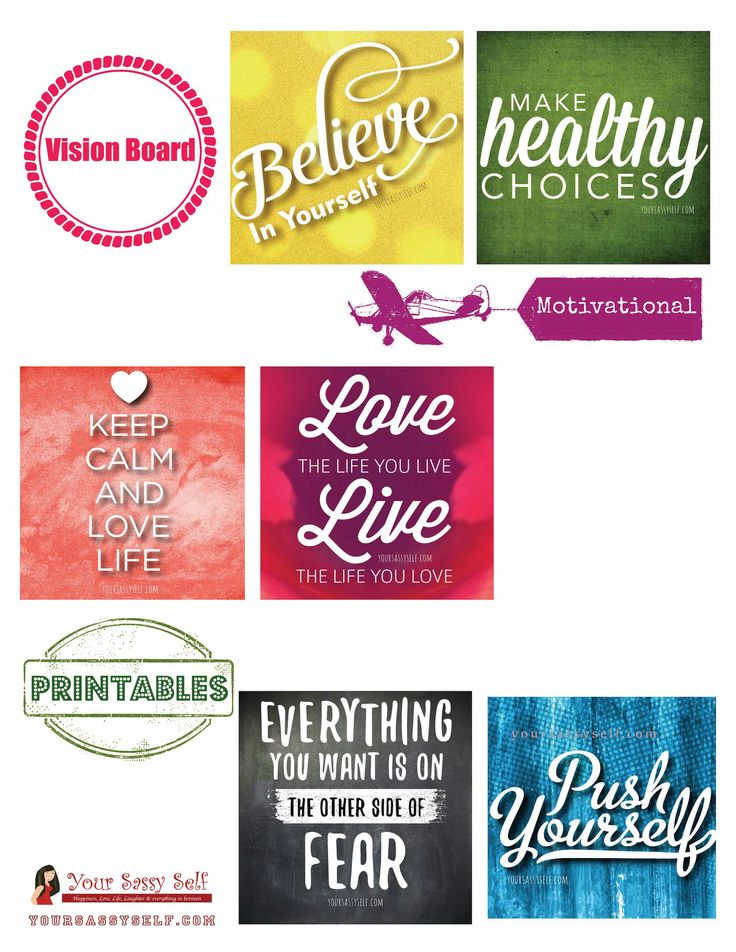 Some inspirational, motivational quotes you may want to add to your vision board toward living your best life ;) Vision Board Motivational Printables - AD yoursassyself.com