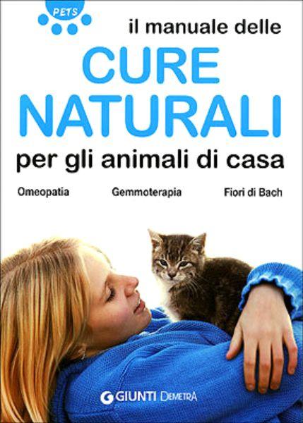 """""""Il manuale delle cure naturali per gli animali di casa. Omeopatia, gemmoterapia, fiori di Bach"""", Firenze, Giunti Demetra, 2007. http://www.fabionocentini.it"""