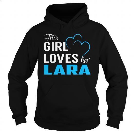 (Teacher Gifts, Boyfriend Gift Ideas)  - This Girl Loves Her LARA - Last Name, Surname T-Shirt. ORDER HERE =>  - #upcycledclothes #stripedshirt #masonjargifts #tshirtdesign.