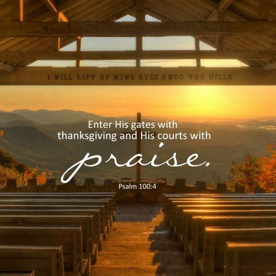 PRAISE AND WORSHIP, CHURCH, CHURCH QUOTES, CHRISTIAN QUOTE